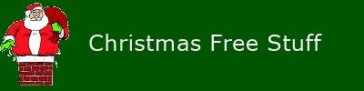 Free stuff, Christmas free stuff.